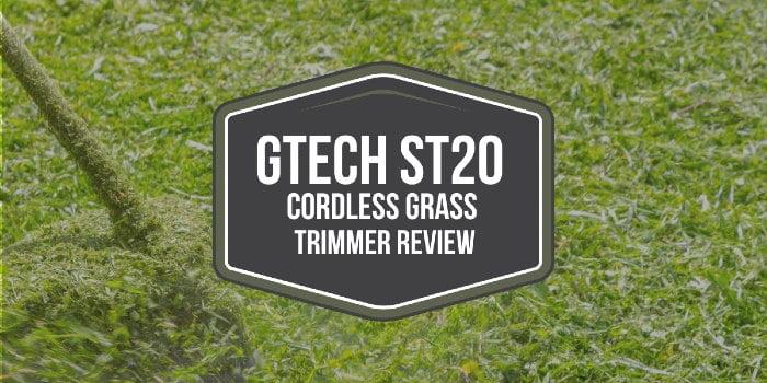 Gtech ST20 Cordless Grass Trimmer Review