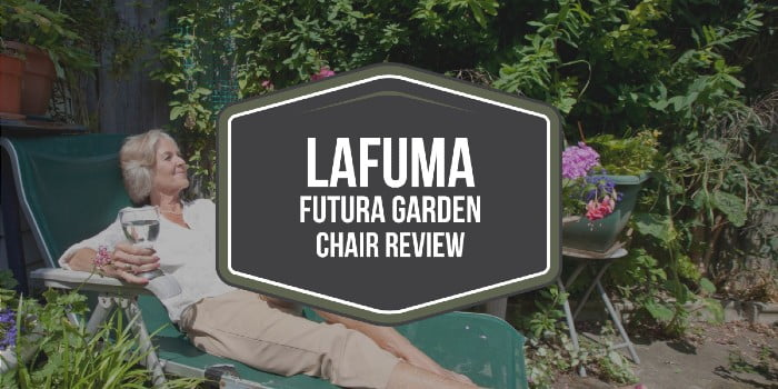 Lafuma Futura Garden Chair Review