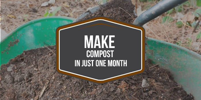 Make Compost IN JUST ONE MONTH
